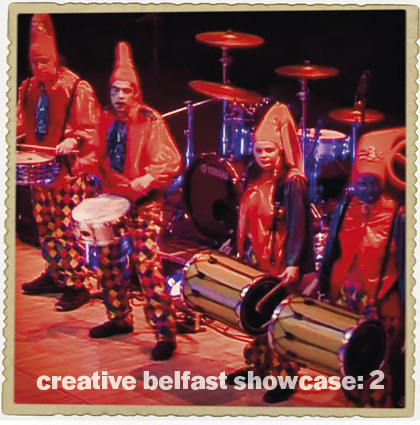Creative Belfast Showcase 2006: <br>Part Two
