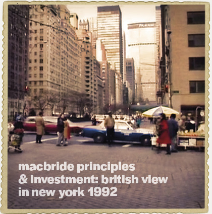 MacBride Principles & Investment: British View in New York 1992
